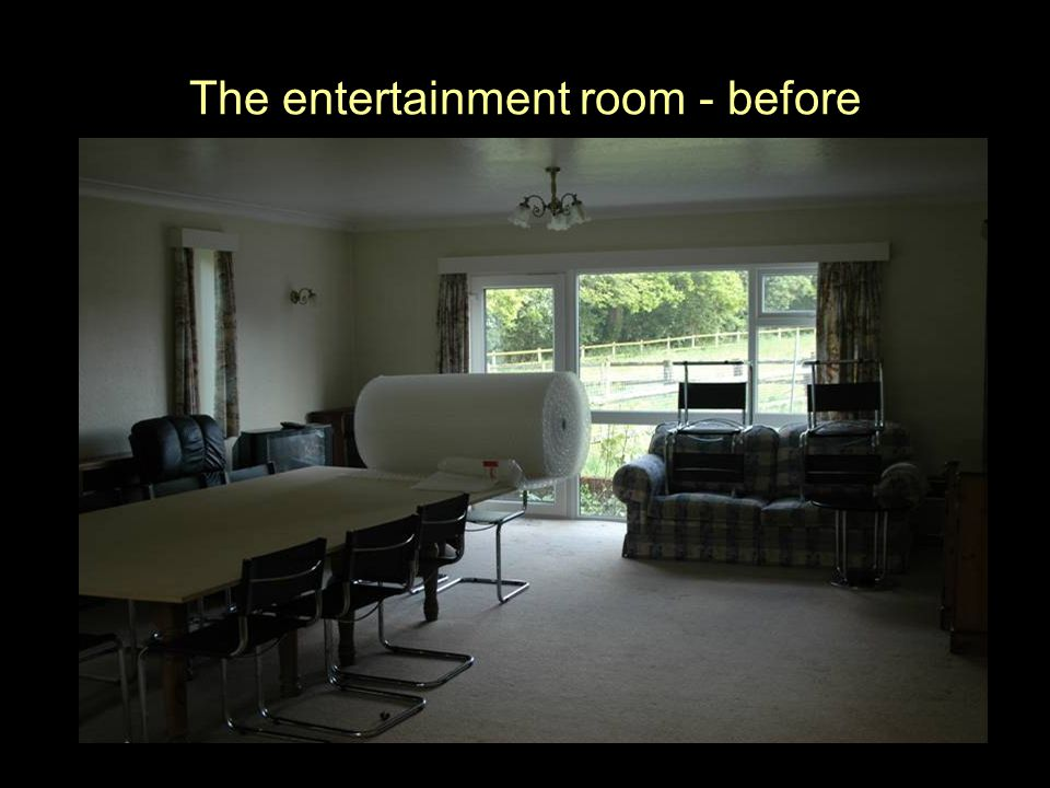 The entertainment room - before