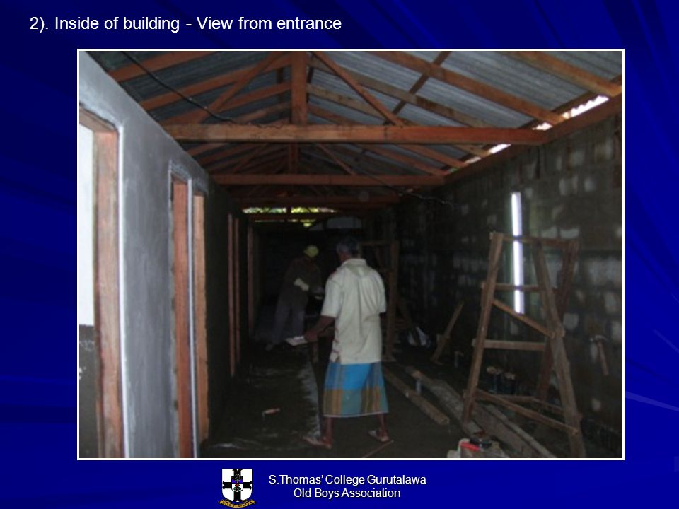 S.Thomas College Gurutalawa Old Boys Association 2). Inside of building - View from entrance