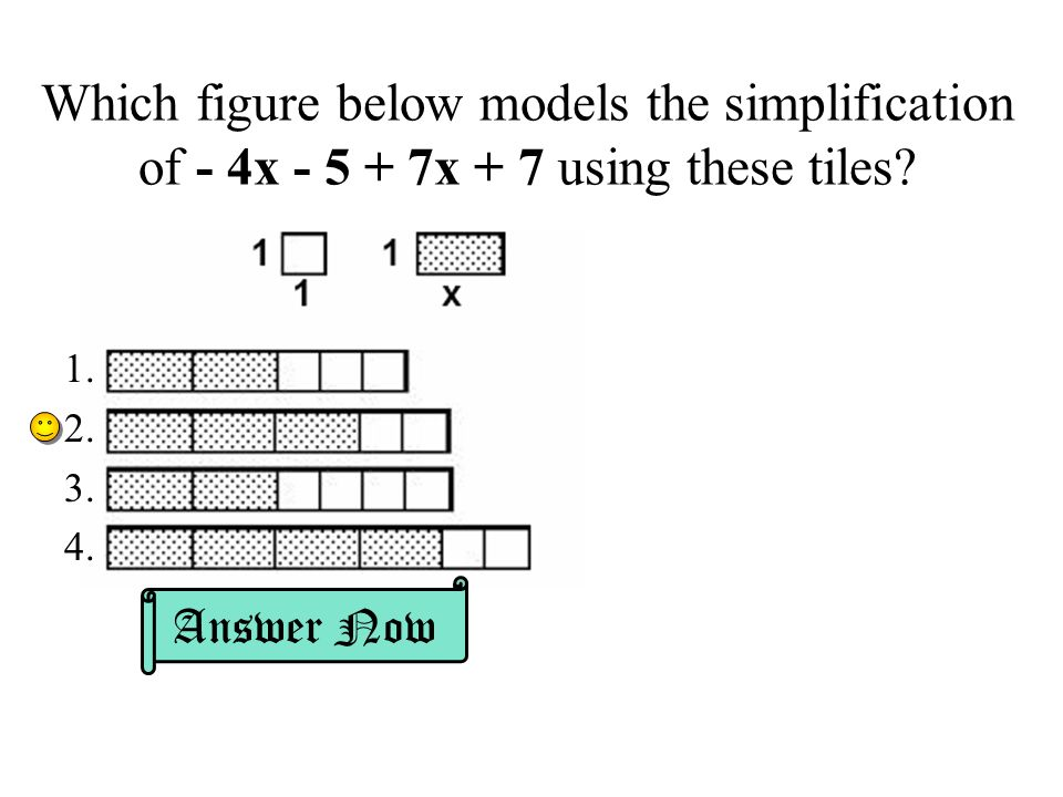 Which figure below models the simplification of - 4x - 5 + 7x + 7 using these tiles.