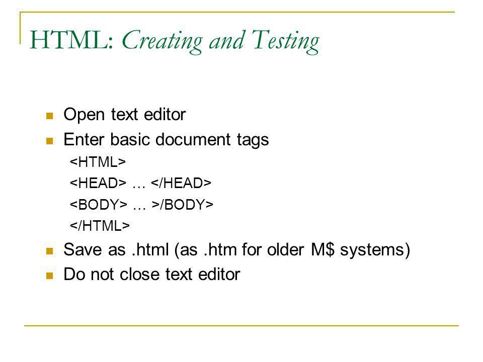 HTML: Basic Tags Add content between … Text Structure Tags Headings Paragraphs Lists Images