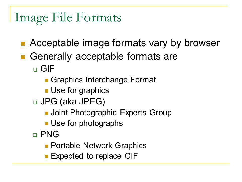 Obtaining Images Download from a site that offers free images Pay to use an image Scan an image/document that you own or have permission to use Digital camera Create original graphics using software