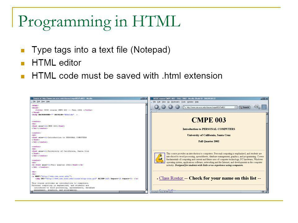 Preparing a Web Page Writing vehicle Programming in HTML Authoring software Browser Test the code locally Test the code on the server Server Test link
