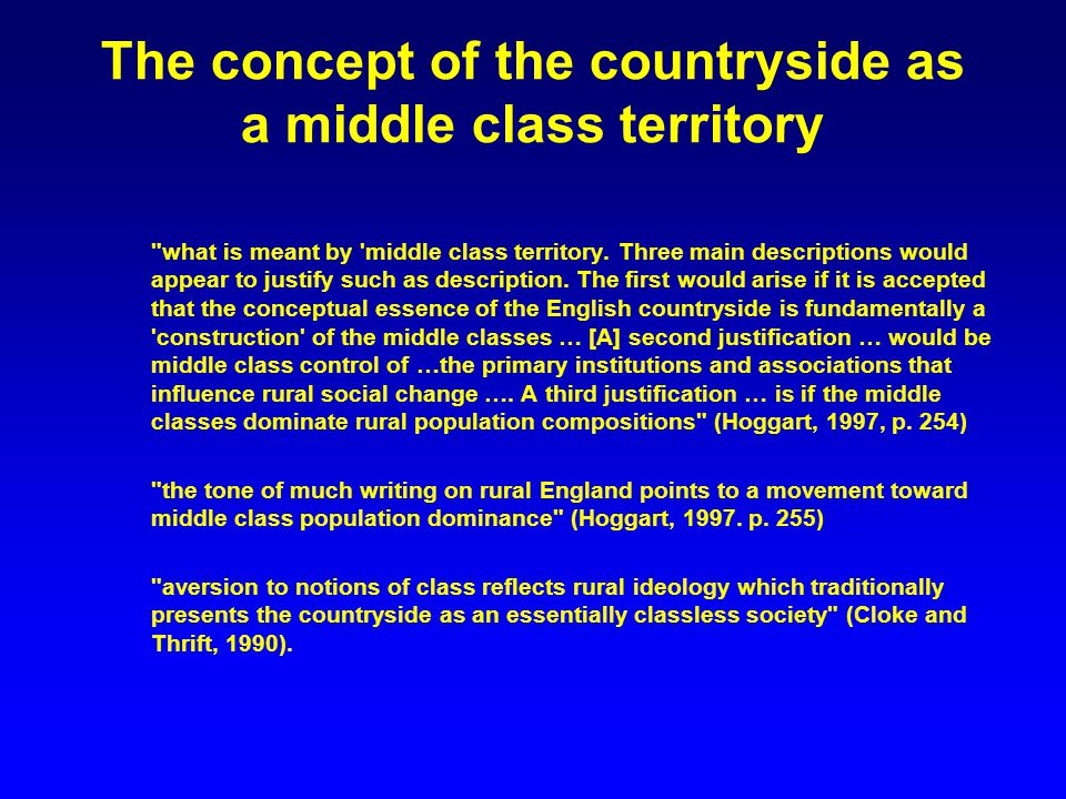 The concept of the countryside as a middle class territory what is meant by middle class territory.