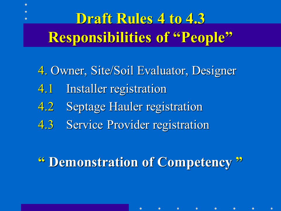Draft Rules 4 to 4.3 Responsibilities of People 4.