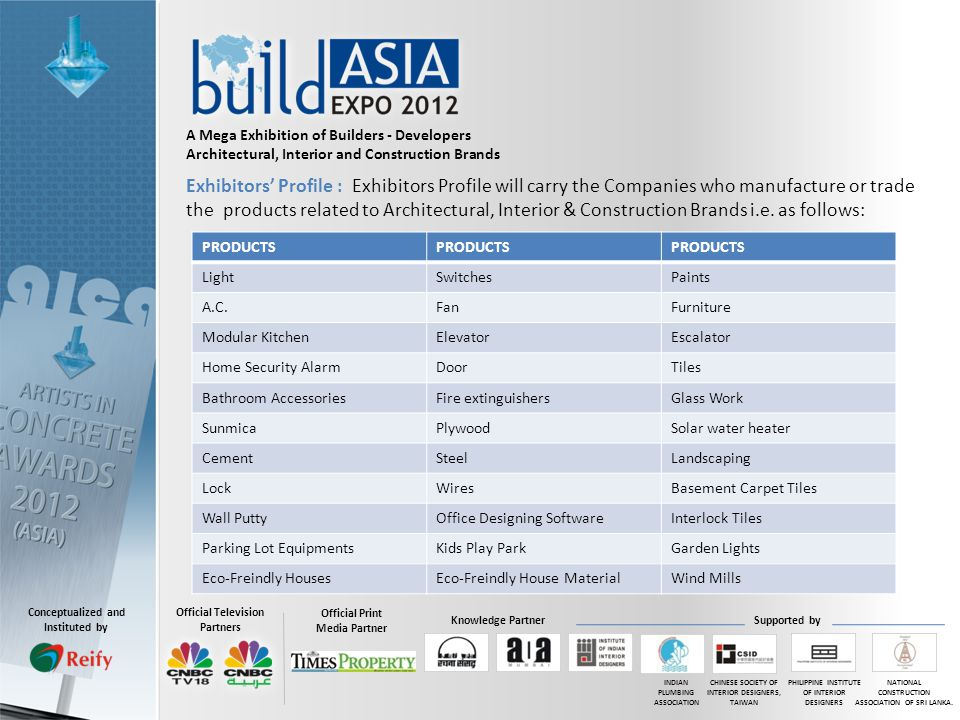 Official Print Media Partner Official Television Partners INDIAN PLUMBING ASSOCIATION CHINESE SOCIETY OF INTERIOR DESIGNERS, TAIWAN PHILIPPINE INSTITU