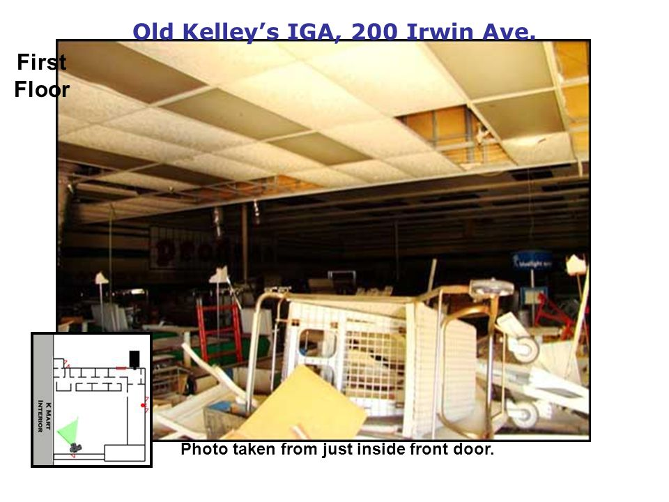 Old Kelleys IGA, 200 Irwin Ave. Photo taken from just inside front door. First Floor