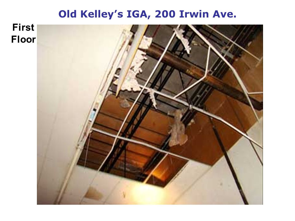 Old Kelleys IGA, 200 Irwin Ave. First Floor