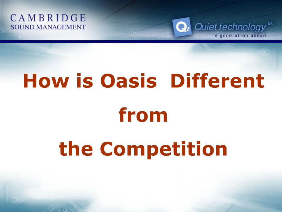 How is Oasis Different from the Competition