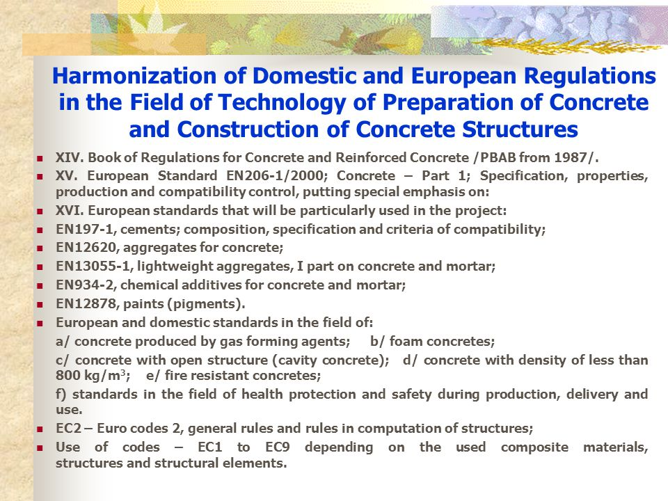 Harmonization of Domestic and European Regulations in the Field of Technology of Preparation of Concrete and Construction of Concrete Structures XIV.