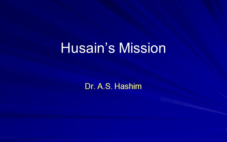 Husains Mission Dr. A.S. Hashim