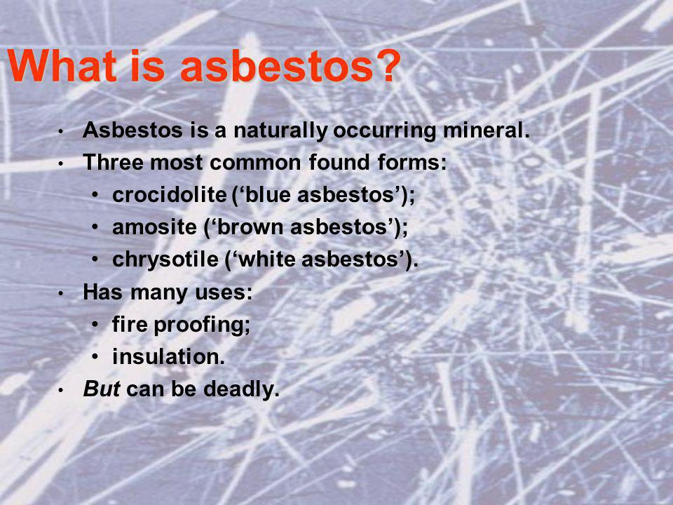 What is asbestos. Asbestos is a naturally occurring mineral.