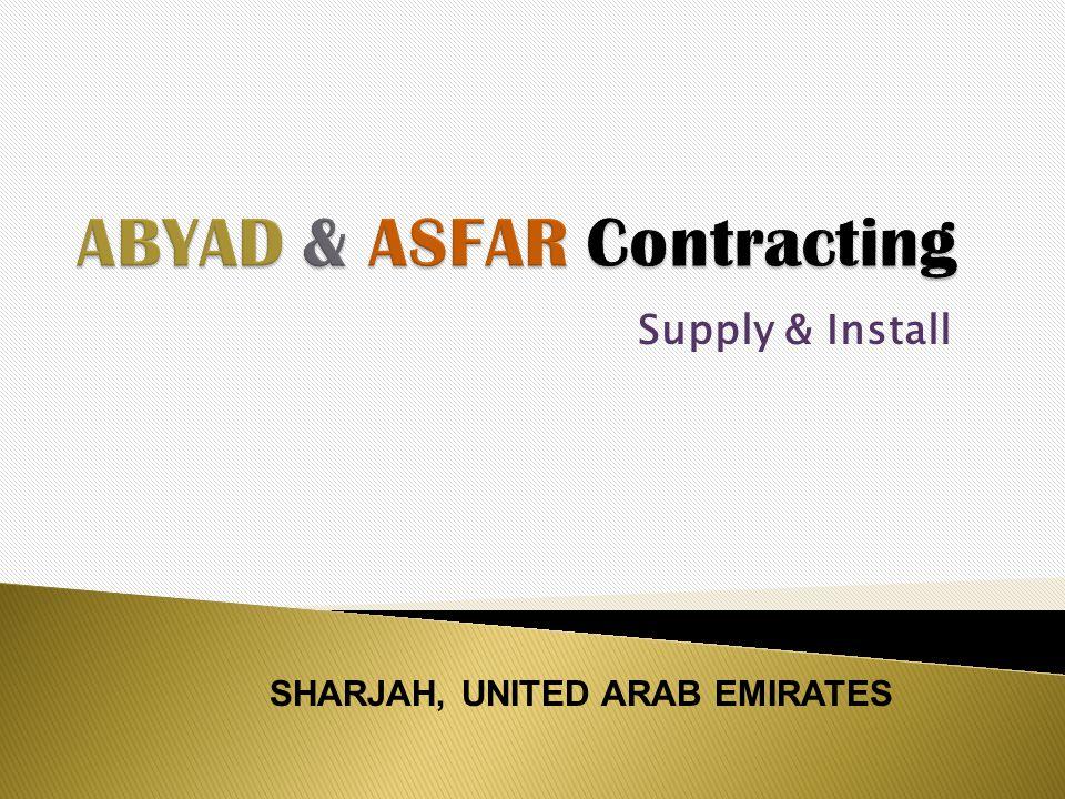 Supply & Install SHARJAH, UNITED ARAB EMIRATES