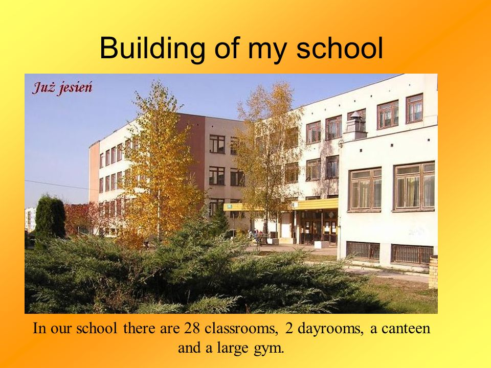 The process of building of our school started in 1989.