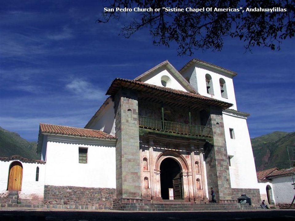 San Pedro Church or Sistine Chapel Of Americas , Andahuaylillas