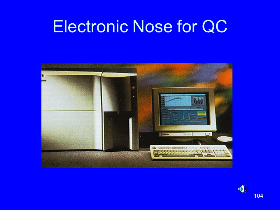 104 Electronic Nose for QC