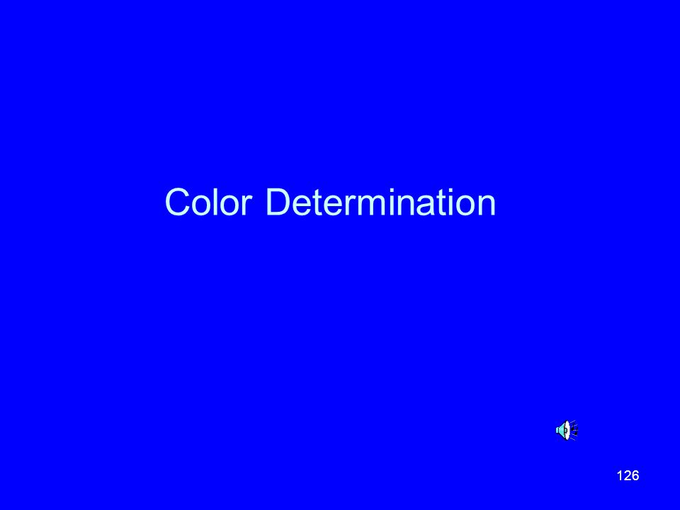126 Color Determination