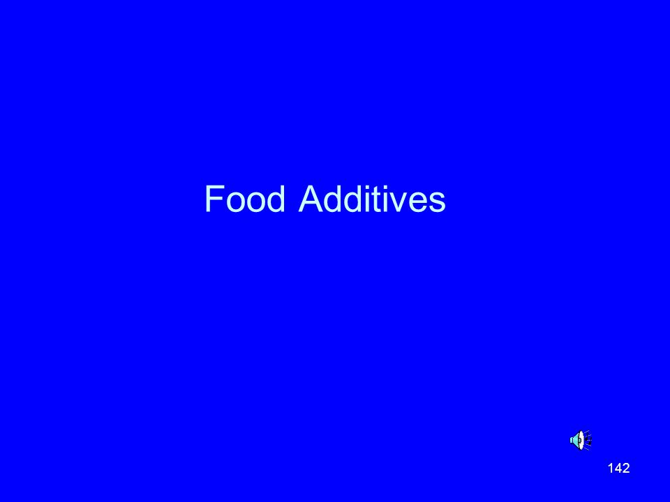 142 Food Additives