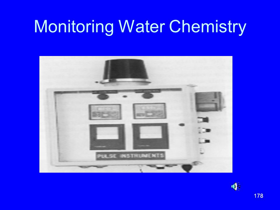 178 Monitoring Water Chemistry