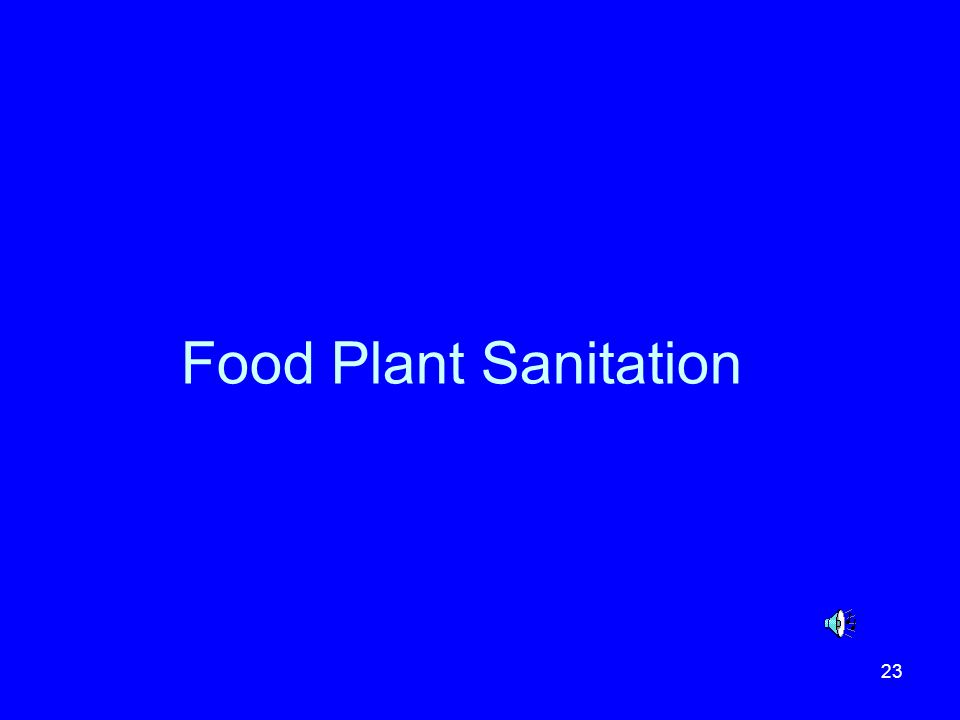 23 Food Plant Sanitation