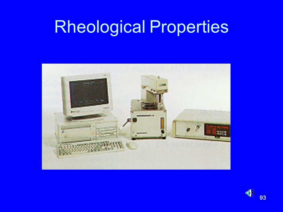 93 Rheological Properties