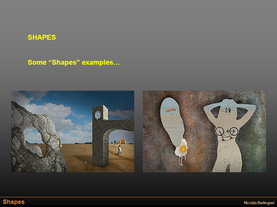 Shapes Nicolás Berlingieri SHAPES Some Shapes examples…