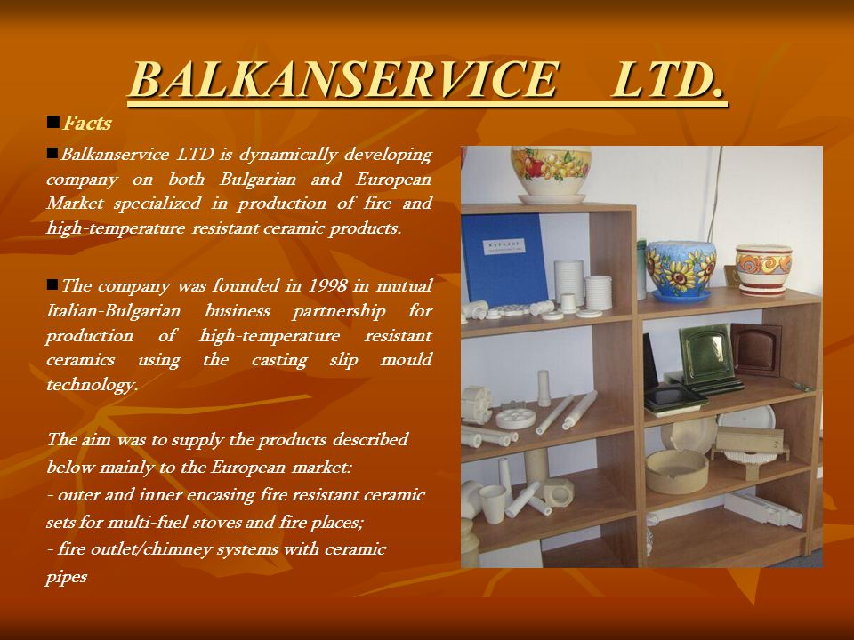 BALKANSERVICE LTD. Location BALKANSERVICE LTD.