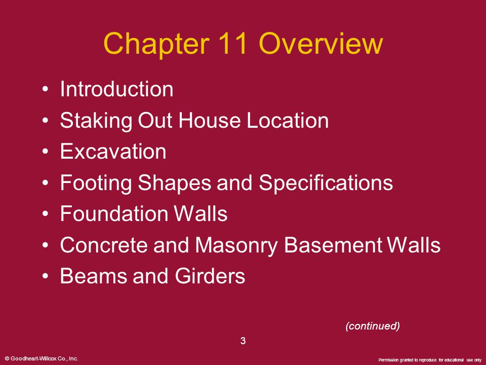 © Goodheart-Willcox Co., Inc. Permission granted to reproduce for educational use only 3 Chapter 11 Overview Introduction Staking Out House Location E