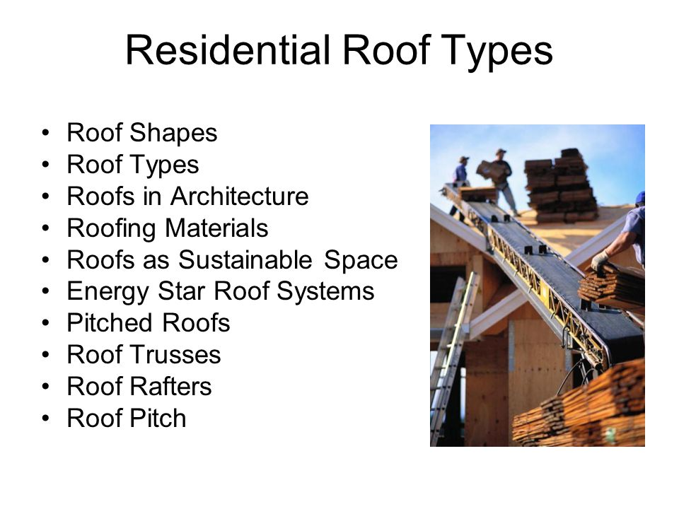 Roof Shapes Roof Types Roofs in Architecture Roofing Materials Roofs as Sustainable Space Energy Star Roof Systems Pitched Roofs Roof Trusses Roof Raf