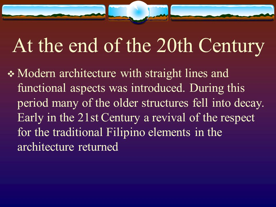 At the end of the 20th Century Modern architecture with straight lines and functional aspects was introduced. During this period many of the older str