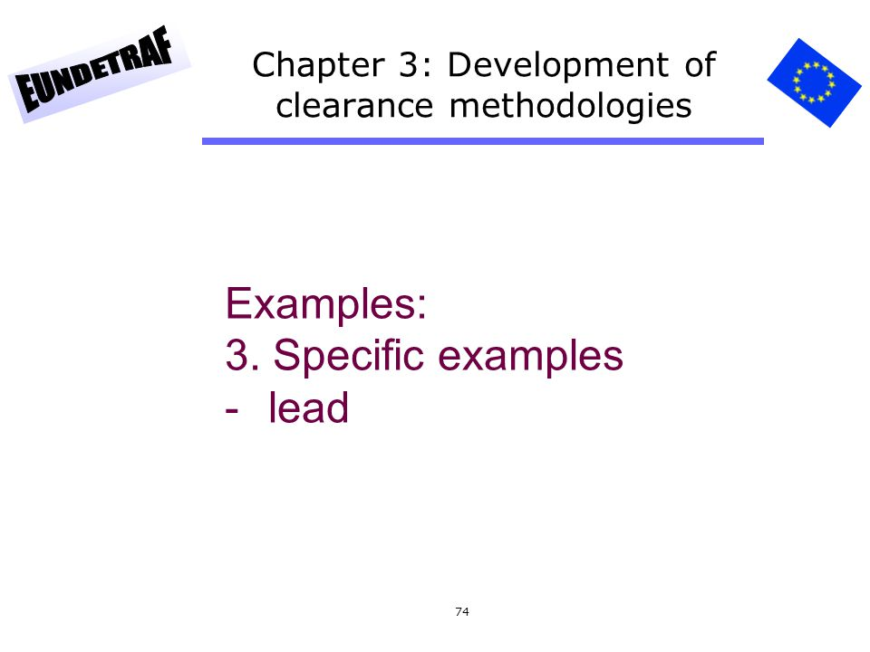 74 Chapter 3: Development of clearance methodologies Examples: 3. Specific examples -lead