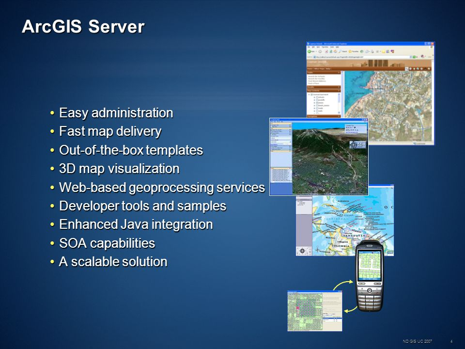 ND GIS UC 2007 15 DEMO: Creating a Web Mapping Application Author, Serve, Use example