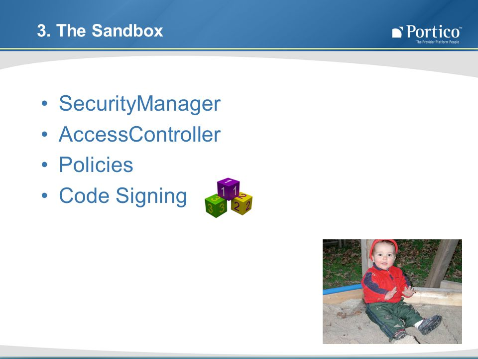 3. The Sandbox SecurityManager AccessController Policies Code Signing