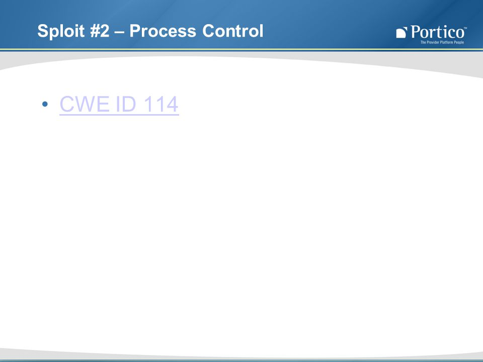 Sploit #2 – Process Control CWE ID 114