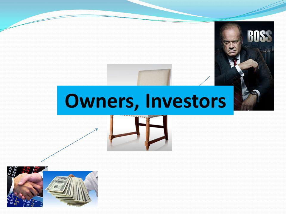 Owners, Investors