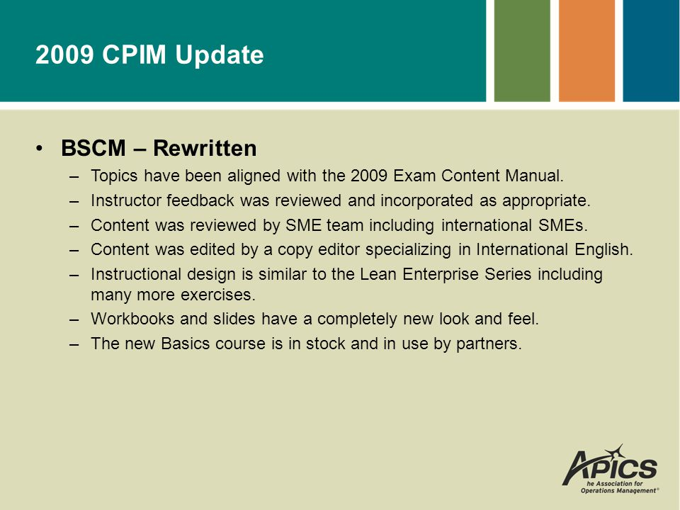 MPR, DSP, ECO, SMR - Updated –Topics have been aligned with the 2009 Exam Content Manual.