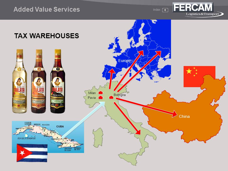 TAX WAREHOUSES Added Value Services Index Bologna Europe China Milan Pavia