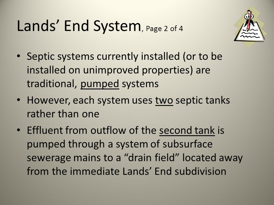 Septic System Requirements: 1.Two 1000 gallon capacity septic tanks fabricated per Tennessee Department of Environment and Conservation, Division of Ground Water Protection Standard Concrete shall be mixed with cement conforming to TYPE II cement content of not less than 6 sacks per cubic yard with an aggregate size of ¾ of an inch.