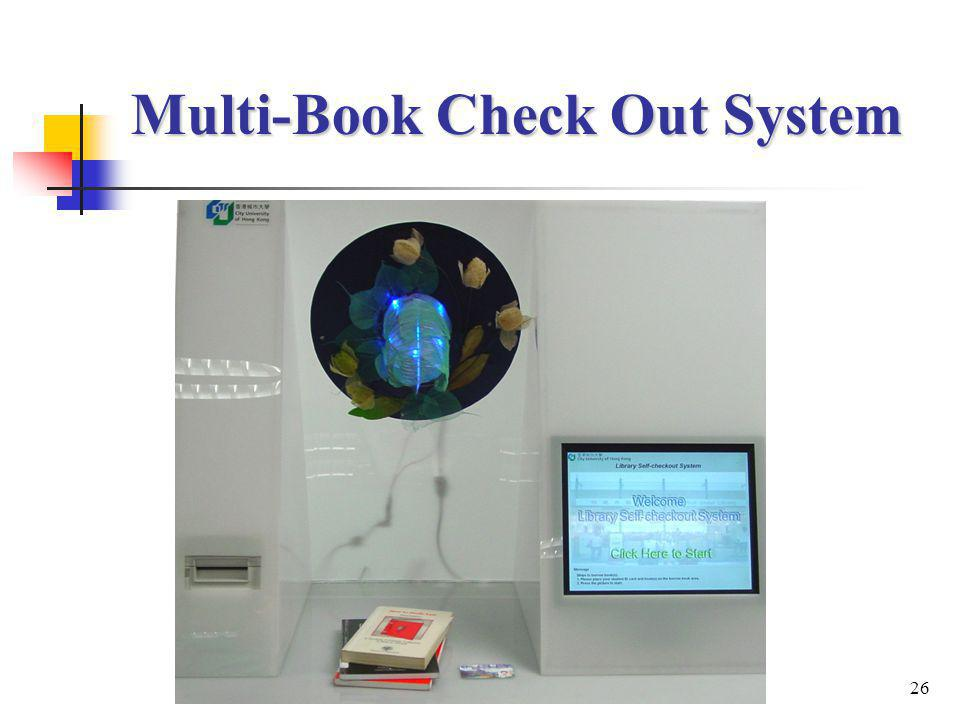 26 Multi-Book Check Out System