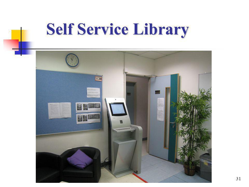 31 Self Service Library