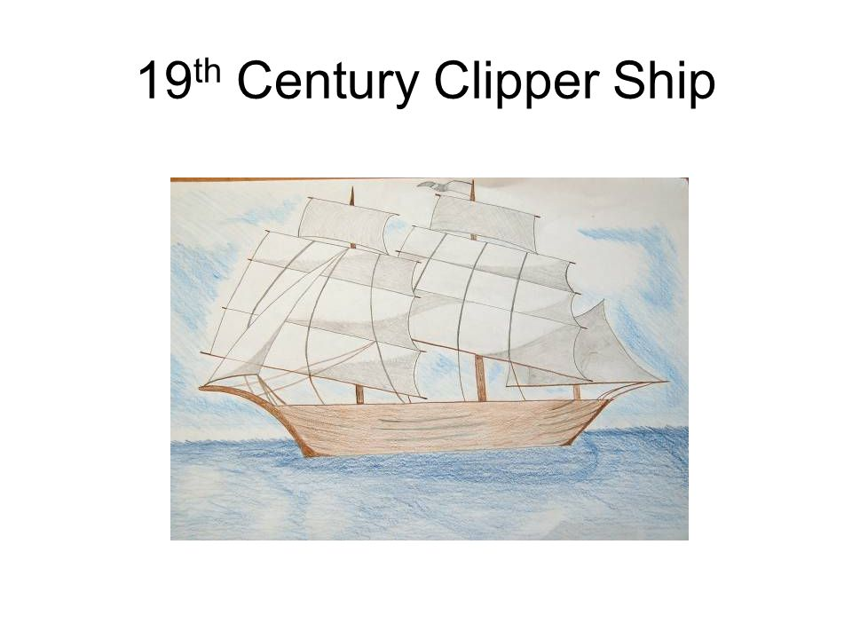 19 th Century Clipper Ship
