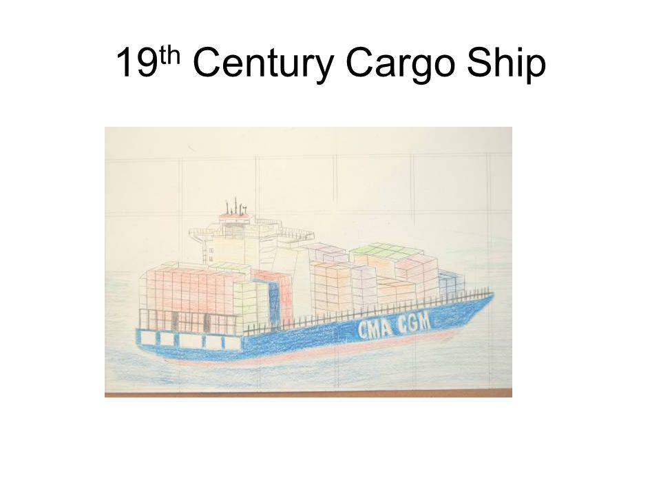 19 th Century Cargo Ship