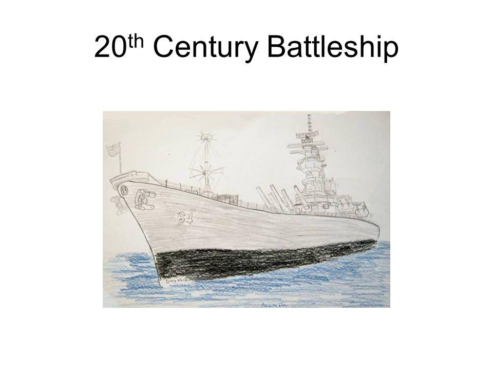20 th Century Battleship