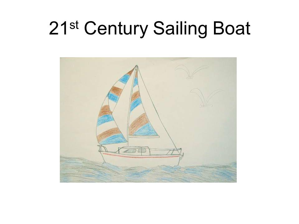 21 st Century Sailing Boat
