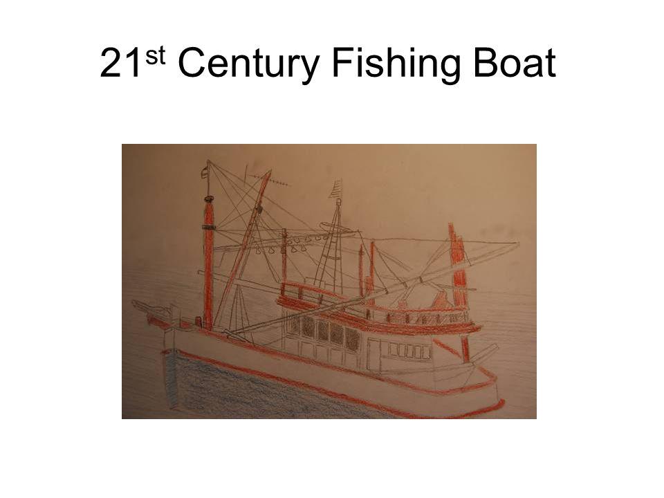 21 st Century Fishing Boat