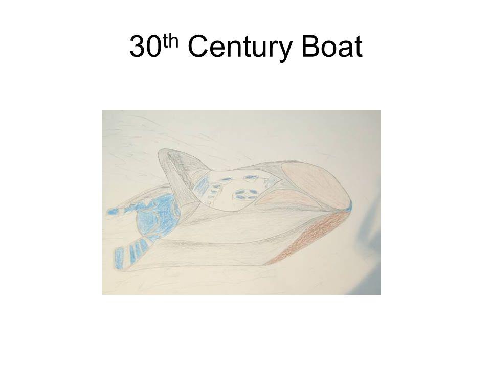 30 th Century Boat