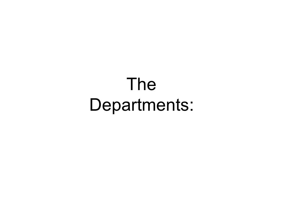 The Departments: