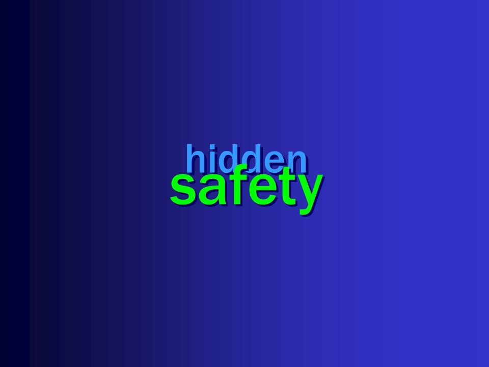hidden safety