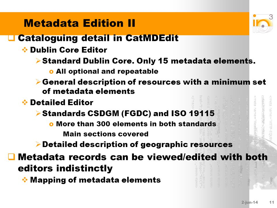 2-jun-1411 Metadata Edition II Cataloguing detail in CatMDEdit Dublin Core Editor Standard Dublin Core.