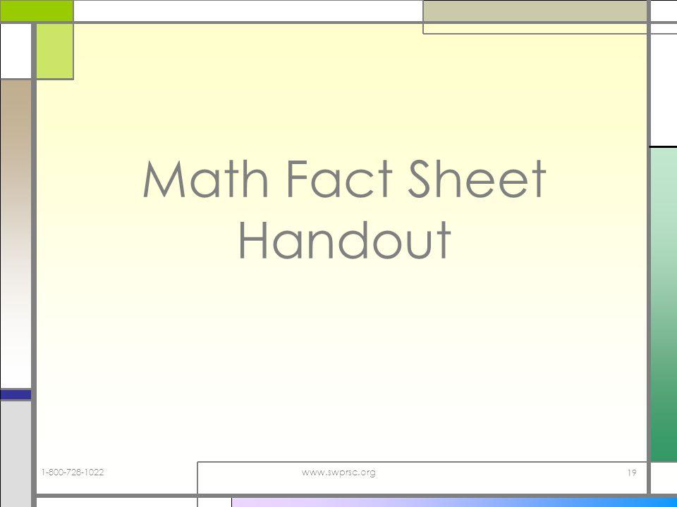 1-800-728-1022www.swprsc.org 19 Math Fact Sheet Handout